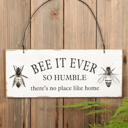 """""""Bee It Ever So Humble"""" Hanging Wall Plaque"""