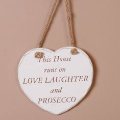 Heart Shaped Love Laughter and Prosecco Plaque