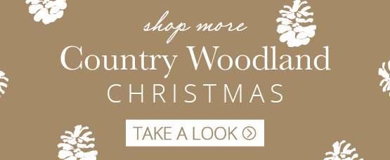 Shop more country woodland collection